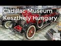 Cadillac Car Museum Keszthely Hungary | TransportMuseums.com