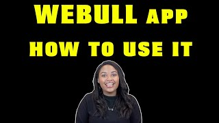 WEBULL APP | HΟW TO USE IT