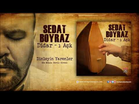Sedat Boyraz [Feat. Dertli Divani] Dinleyin Yarenler [Official Audio © 2018 Mim Production]