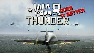 Why War Thunder Does It Better
