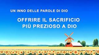 Cantico cristiano - Offrire il sacrificio più prezioso a Dio