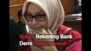Wanita Cantik Rela Bobol Rekening Bank Demi Hidup Mewah
