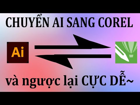 Chuyển đổi tệp Ai (Adobe Illustrator) sang Corel