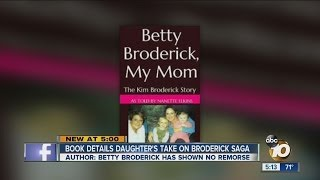 Betty Broderick's daughter releases book
