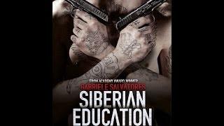 Siberian Education - officiell trailer