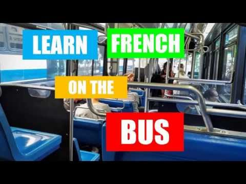 Learn French On The Bus # Part 1