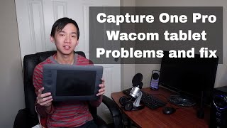 Capture One Pro 10 Problems with Wacom Intuos Pro Tablet on Windows 10 and How to Fix It