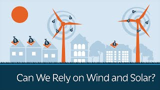 Can We Rely on Wind and Solar Energy?(, 2015-10-19T08:14:02.000Z)