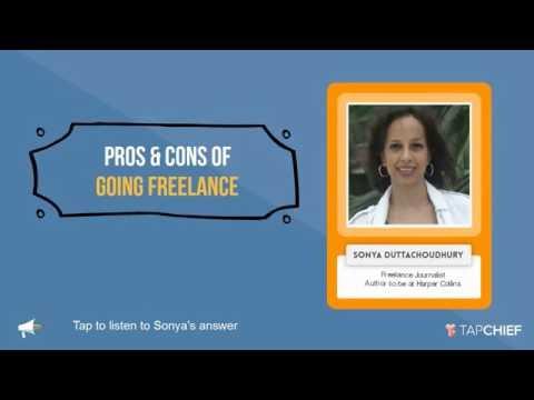 Pros & Cons of going Freelance: Sonya Duttachoudhury
