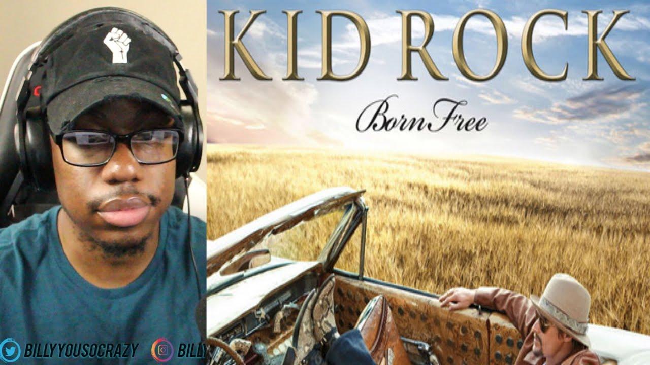 Kid Rock Born Free Reaction Youtube