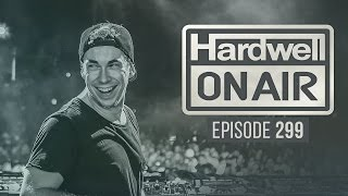 Repeat youtube video Hardwell On Air 299