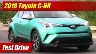 2018 Toyota C-HR: Test Drive