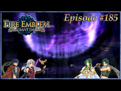 Fire Emblem: Radiant Dawn - Dwindling Dragons! The Final Three - Episode 185