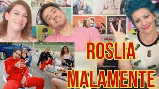 ROSLIA - MALAMENTE - REACTION