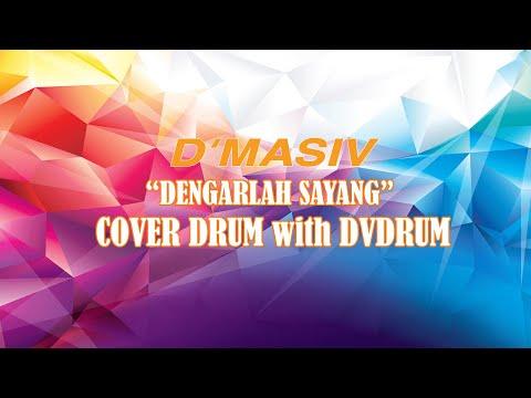 D'MASIV - Dengarlah Sayang (Cover) with DvDrum