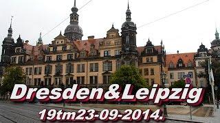 Dresden & Leipzig  19 tm 23 09 2 14