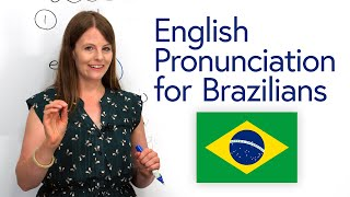 English Pronunciation for Brazilians