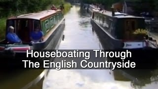 Houseboating Through The English Countryside