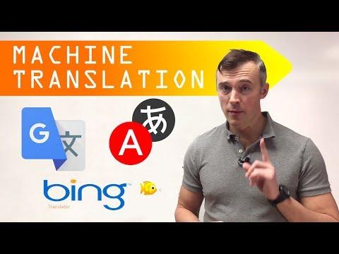 MACHINE TRANSLATION 2018. Google Vs Bing Vs Yandex