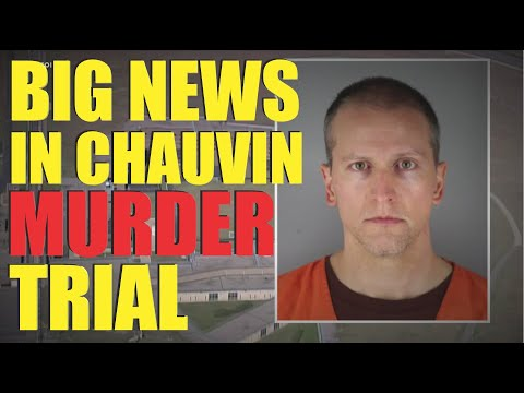 IMPORTANT RULINGS in Chauvin Trial Over Death of George Floyd