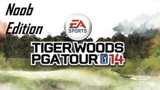 Tiger Woods PGA Tour 14 Noob Edition