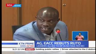 EACC, AG Paul Kihara Kariuki tell off DP Ruto\'s allies over graft investigations