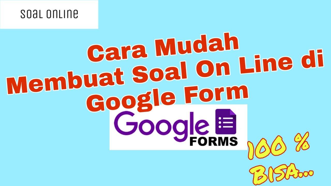 Cara membuat soal online di Google Form    tutorial - YouTube