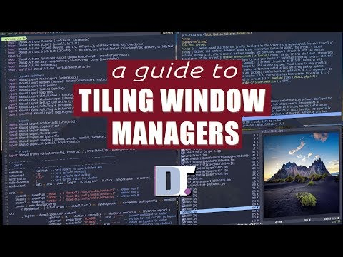 A Comprehensive Guide To Tiling Window Managers