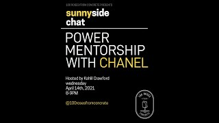 Power Mentorship with Chanel hosted by Kahlil Crawford
