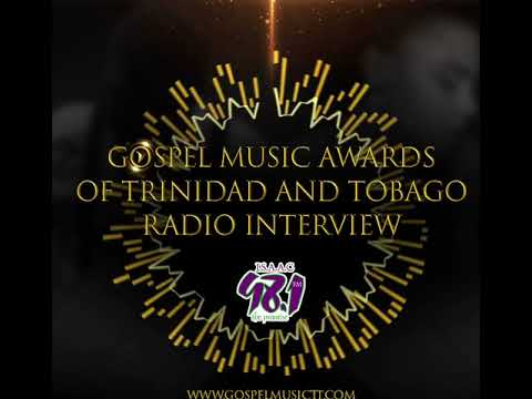 Gospel Music Awards of Trinidad and Tobago (Radio Interview) *Headphones Recommended*