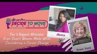 The 3 Biggest Misтakes Even Smart Women Make When Considering a Career Change
