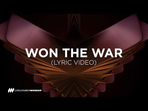 Won the War (lyric video) - Life Worship