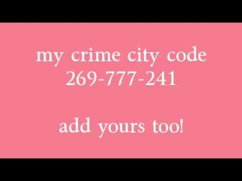 crime city codes add yours !