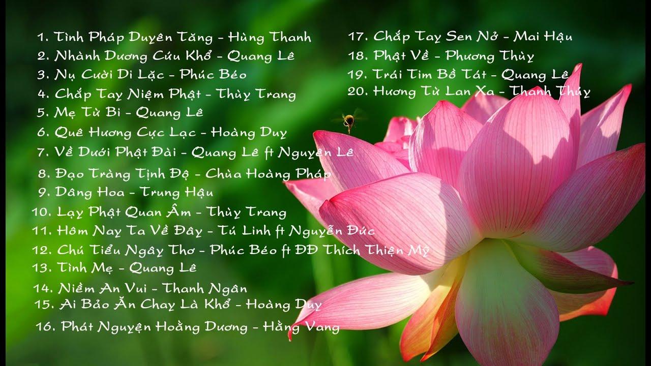 Tuyển Tập Các Ca Khúc Nhạc Phật Hay Nhất
