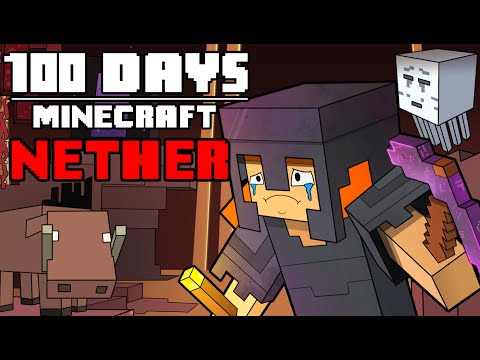 100 Days - [Minecraft Nether]