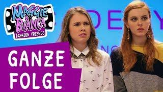 Maggie & Bianca Fashion Friends | Staffel 2 Folge 3 - Gegensätze - [GANZE FOLGE]