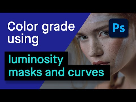 How to Color Grade Using Luminosity Masks – Retouching Academy