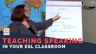 Teaching Speaking in an ESL Classroom