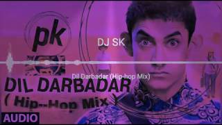 Dil Darbadar (PK) DJ SK OFFICIALS REMIX