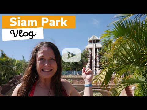 Siam Park Vlog with Georgia