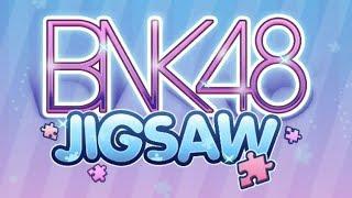 แนะนำ Game BNK48 JIGSAW [NRK]