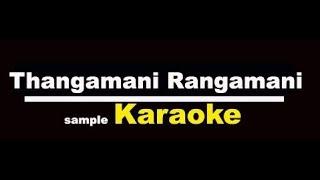 Thangamani Rangamani Karaoke with lyrics Tamil Karaoke Viduthalai