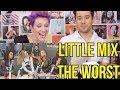 why little mix is the worst girlband of this generation  reaction