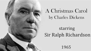 A Christmas Carol by Charles Dickens - Radio drama starring Ralph Richardson  (1965)