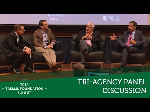 Tri-Agency Panel Discussion - Trellis Foundation Summit 2018