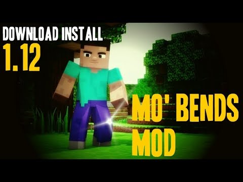 MO'BENDS MOD 1.12 Minecraft - How To Download And Install Mo'bends 1.12 [like Animated Player]