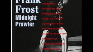 Frank Frost - Midnight Prowler [Full Album]