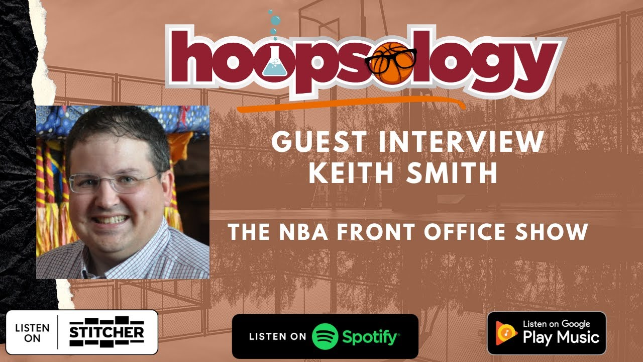 Hoopsology Interview: Keith Smith on Super Teams, Celtics, Salary Cap, Media Rights, and more