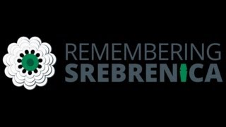 Remembering Srebrenica 11 July