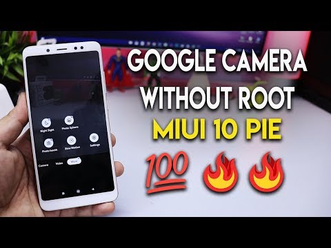 Install Google Camera Without ROOT on Redmi Note 5 Pro MIUI